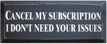 Cancel-my-subscription-I-dont-need-your-issues