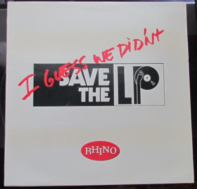 Sad but true. And yes, I own this. And it's not an LP.